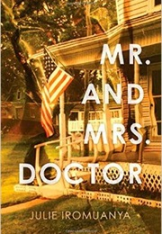 Mr. and Mrs. Doctor (Julie Iromuanya)