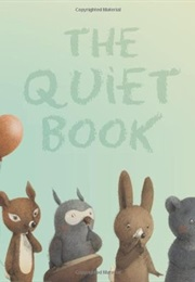The Quiet Book (Deborah Underwood)