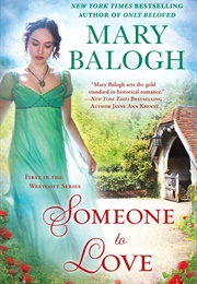 Someone to Love (Mary Balogh)