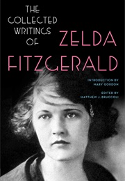 The Collected Writings (Zelda Fitzgerald)