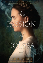 The Passion of Dolssa (Julie Berry)