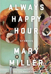Always Happy Hour (Mary Miller)