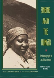 Singing Away the Hunger: The Autobiography of an African Woman (Mpho M'atsepo Nthunya)