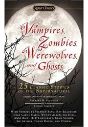 Vampires, Zombies, Werewolves and Ghosts (Barbara H. Solomon)