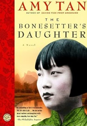 The Bonesetter's Daughter (Amy Tan)