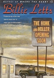 The Honk and Holler Opening Soon (Billie Letts)