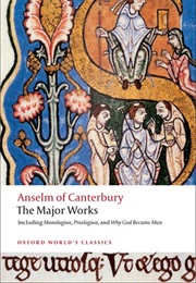 Anselm of Canterbury: The Major Works (St Anselm)