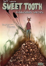 Sweet Tooth Vol. 4: Endangered Species (Jeff Lemire)