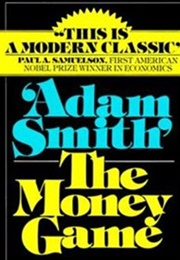 The Money Game (Adam Smith)