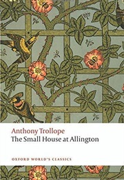 The Small House at Allington (Anthony Trollope)
