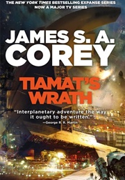 Tiamat's Wrath (James S.A. Corey)
