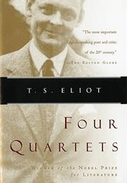 Four Quartets (T.S. Eliot)