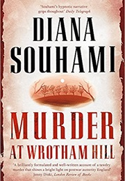 Murder at Wrotham Hill (Diana Souhami)
