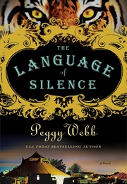 The Language of Silence (Peggy Webb)