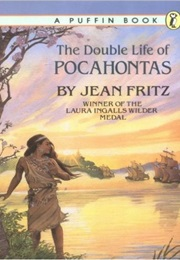 The Double Lift of Pocahontas (Jean Fritz)