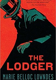 The Lodger (Marie Belloc Lowndes)