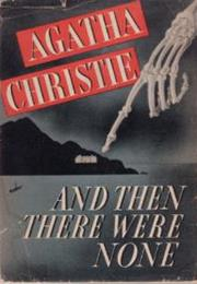 And Then There Were None (By Agatha Christie)