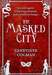 The Masked City (Genevieve Cogman)