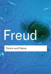 Totem and Taboo (Sigmund Freud)
