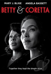 Betty & Coretta (2013)