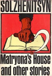 Matryona's House and Other Stories (Aleksandr Solzhenitsyn)