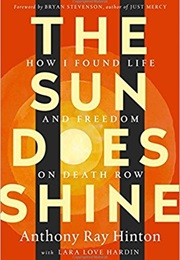 The Sun Does Not Shine (Anthony Ray Hinton)