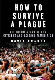 How to Survive a Plague (David France)