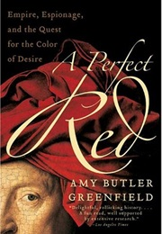 A Perfect Red (Amy Butler Greenfield)