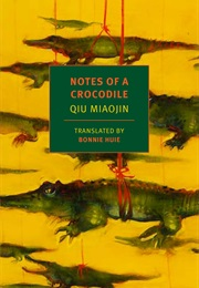 Notes of a Crocodile (Qiu Miaojin)