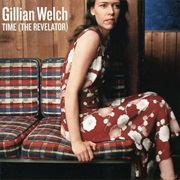 Gillian Welch - The Revelator
