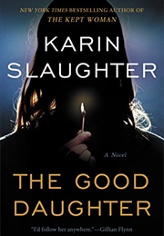 The Good Daughter (Karin Slaughter)