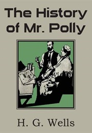 The History of Mr Polly (H. G.  Wells)