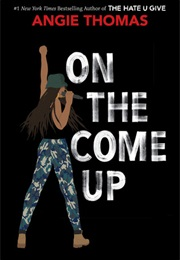 On the Come Up (Angie Thomas)