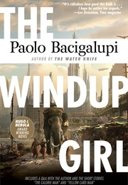 The Windup Girl (Paolo Bacigalupi)