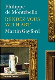 Rendez-Vous With Art (Martin Gayford)