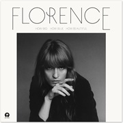 How Big How Blue How Beautiful - Florence + the Machine