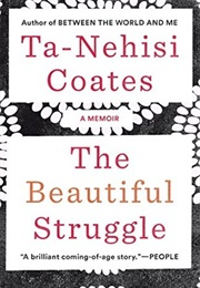 The Beautiful Struggle (Ta-Nehisi Coates)