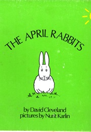 The April Rabbits (David Cleveland)