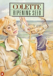 The Ripening Seed (Colette)
