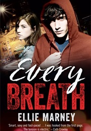 Every Breath (Ellie Marney)