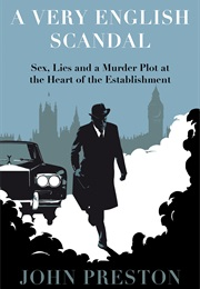 A Very English Scandal (John Preston)