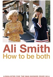 How to Be Both (Ali Smith)