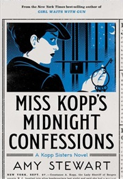 Miss Kopp's Midnight Confessions (Amy Stewart)