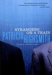 Strangers on a Train (Patricia Highsmith)