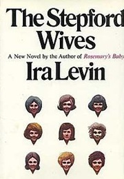 The Stepford Wives (Ira Levin)