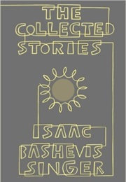 Collected Stories of Isaac Bashevis Singer (Isaac Bashevis Singer)