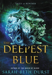 The Deepest Blue (Sarah Beth Durst)