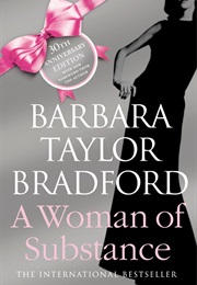 A Woman of Substance (Barbara Taylor Bradford)