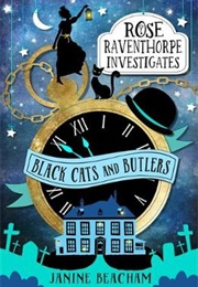 Black Cats and Butlers (Janine Beacham)