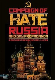 Campaign of Hate: Russia and Gay Propaganda (2014)